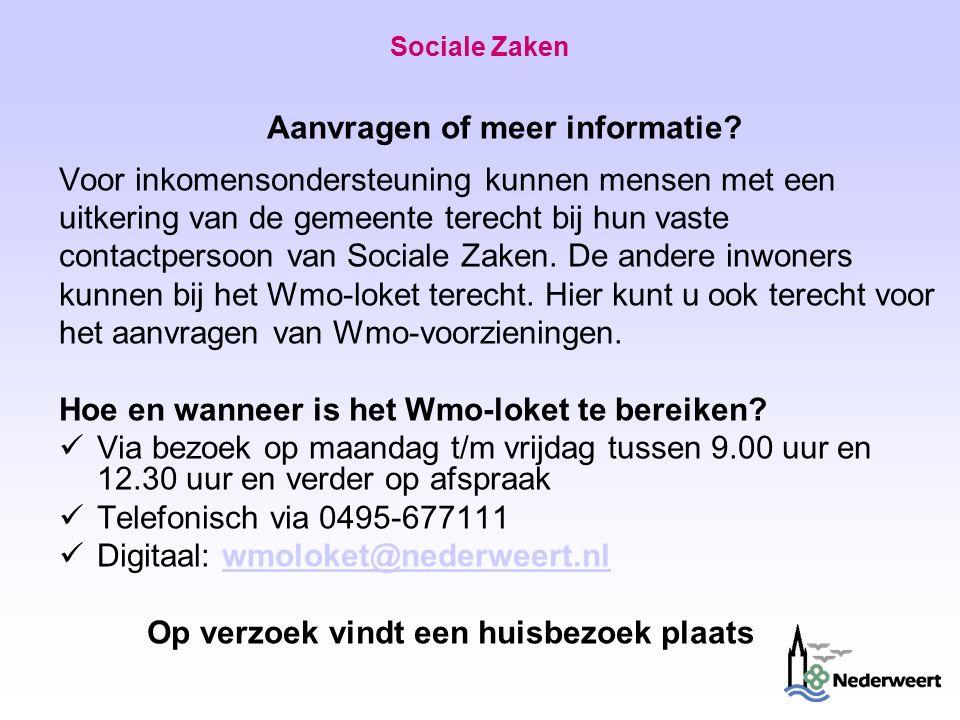 Sociale Zaken Aanvragen of meer informatie.