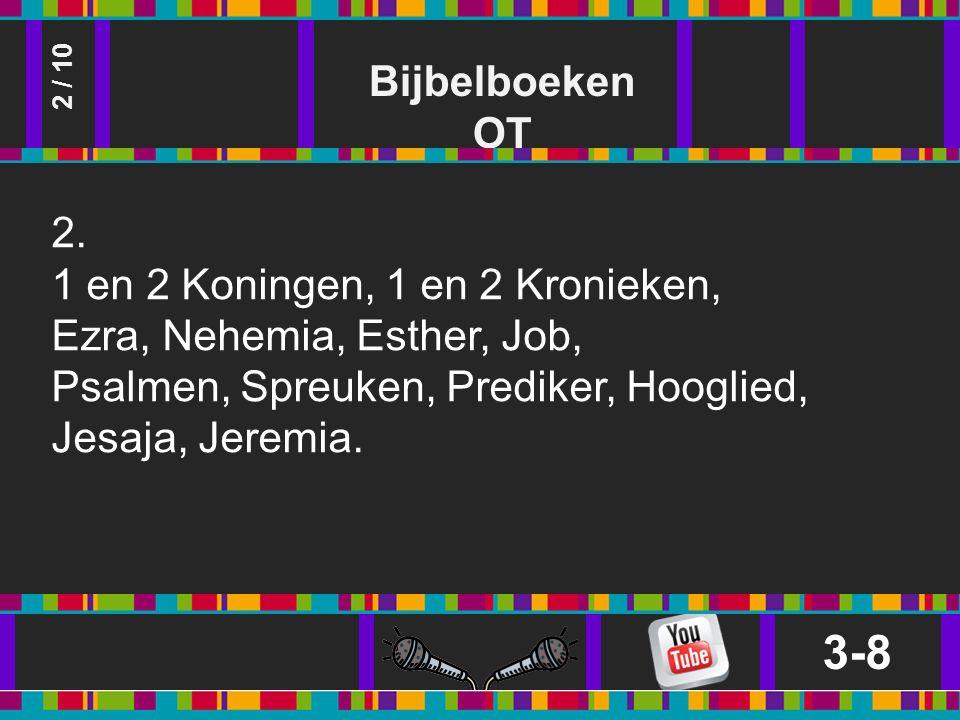 Bijbelboeken OT 3-8 2 / 10 2.