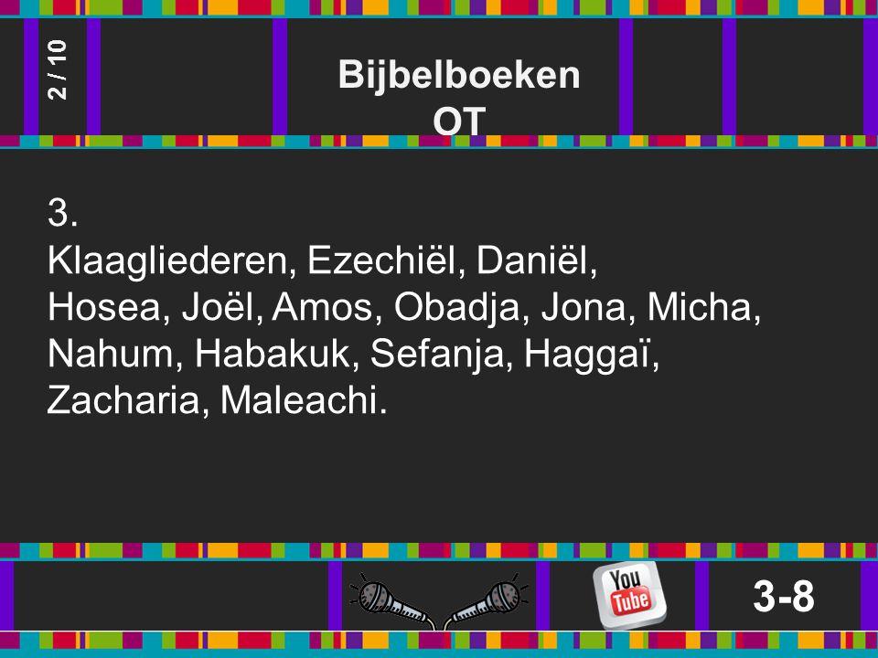 Bijbelboeken OT 3-8 2 / 10 3.