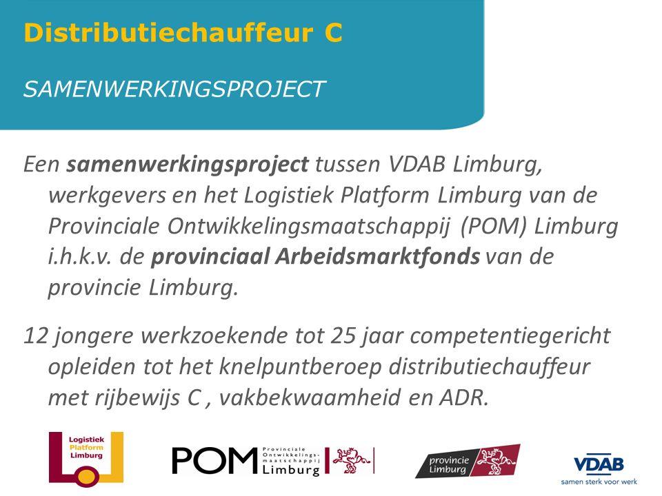 Een samenwerkingsproject tussen VDAB Limburg, werkgevers en het Logistiek Platform Limburg van de Provinciale Ontwikkelingsmaatschappij (POM) Limburg