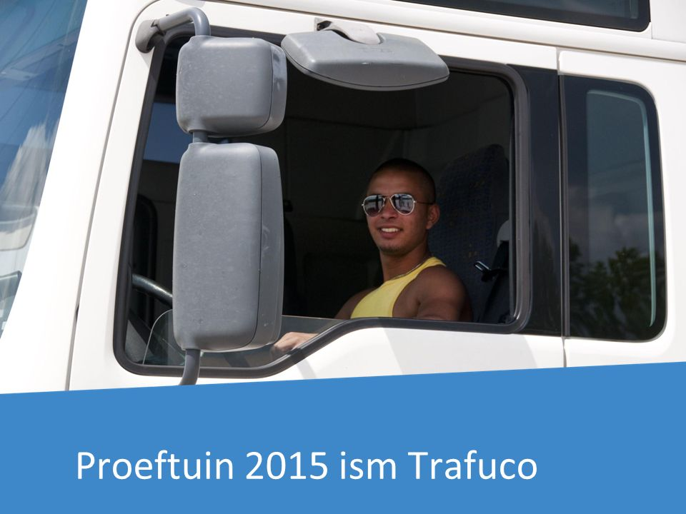 Proeftuin 2015 ism Trafuco