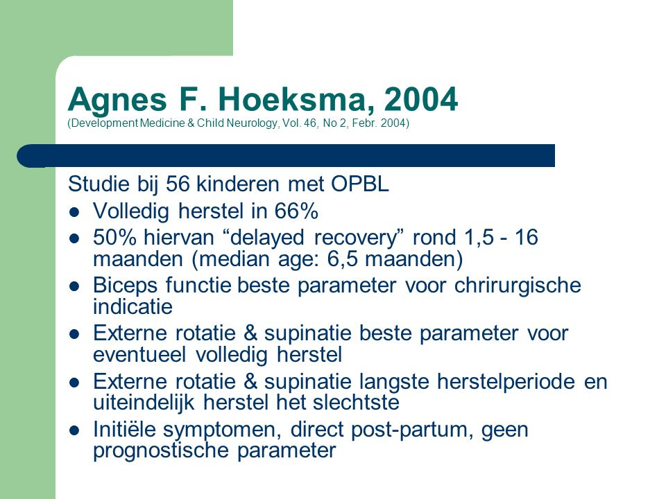 Agnes F. Hoeksma, 2004 (Development Medicine & Child Neurology, Vol.