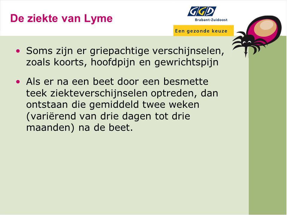 De ziekte van Lyme Wanneer de ziekte niet behandeld wordt verdwijnt de ring vanzelf, maar kunnen (hoeft niet altijd) er nadien alsnog klachten ontstaan.
