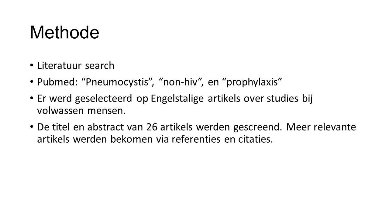 """Methode Literatuur search Pubmed: """"Pneumocystis"""", """"non-hiv"""", en """"prophylaxis"""" Er werd geselecteerd op Engelstalige artikels over studies bij volwassen"""