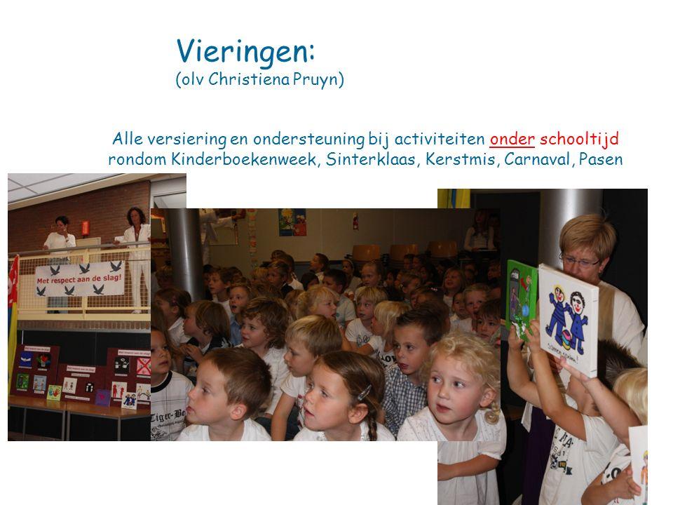 Vieringen: (olv Christiena Pruyn) Alle versiering en ondersteuning bij activiteiten onder schooltijd rondom Kinderboekenweek, Sinterklaas, Kerstmis, C