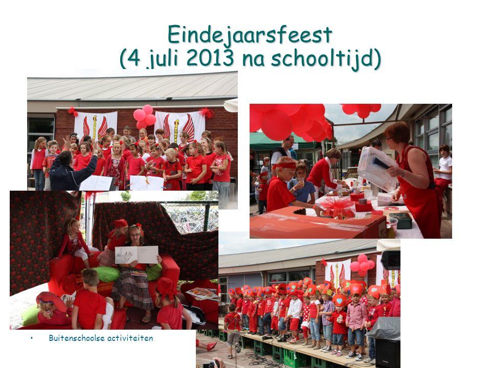 Eindejaarsfeest (4 juli 2013 na schooltijd) Buitenschoolse activiteiten