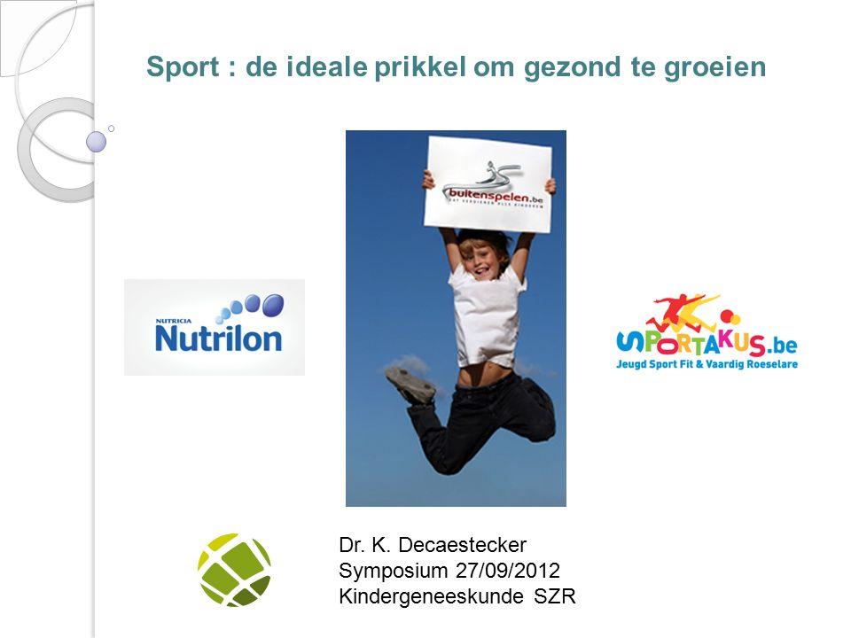 Sport : de ideale prikkel om gezond te groeien Dr.