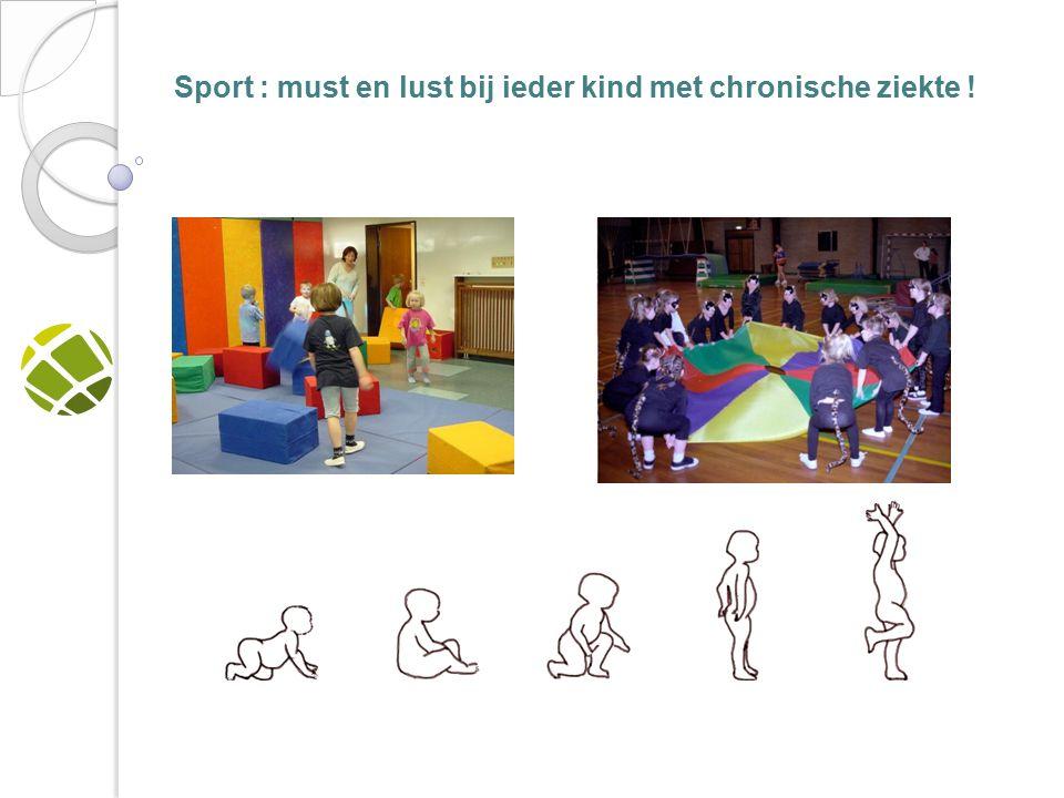 Sport : must en lust bij ieder kind met chronische ziekte !