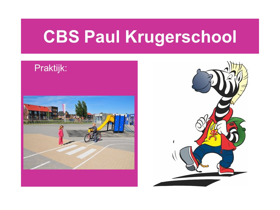CBS Paul Krugerschool Praktijk: