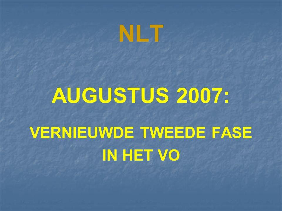 NLT AUGUSTUS 2007: VERNIEUWDE TWEEDE FASE IN HET VO