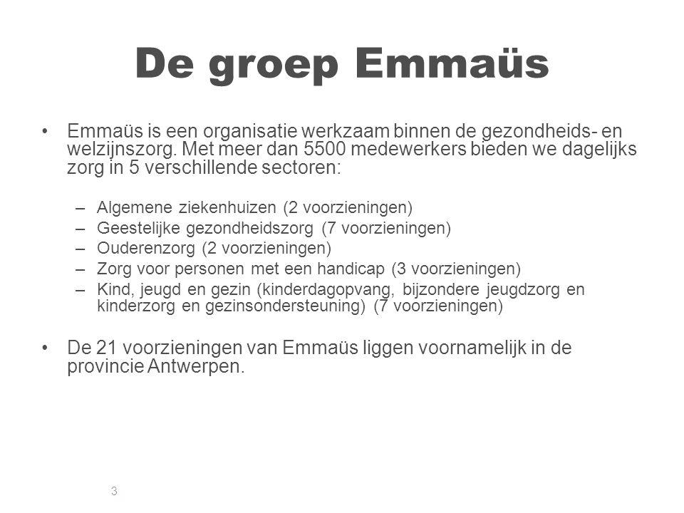 3 De groep Emmaüs Emmaüs is een organisatie werkzaam binnen de gezondheids- en welzijnszorg.