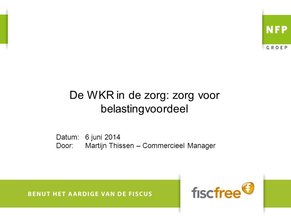 De WKR in de zorg: zorg voor belastingvoordeel Datum:6 juni 2014 Door:Martijn Thissen – Commercieel Manager