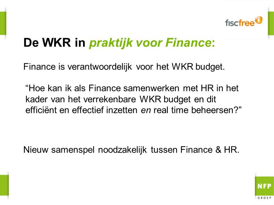 """Finance is verantwoordelijk voor het WKR budget. De WKR in praktijk voor Finance: """"Hoe kan ik als Finance samenwerken met HR in het kader van het verr"""