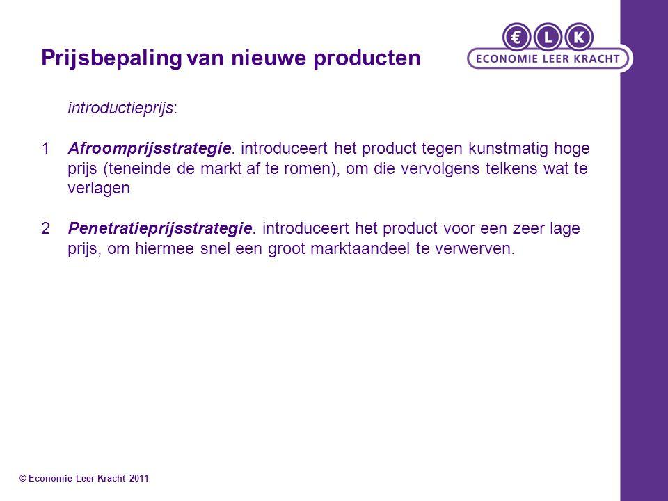Prijsbepaling van nieuwe producten introductieprijs: 1Afroomprijsstrategie.