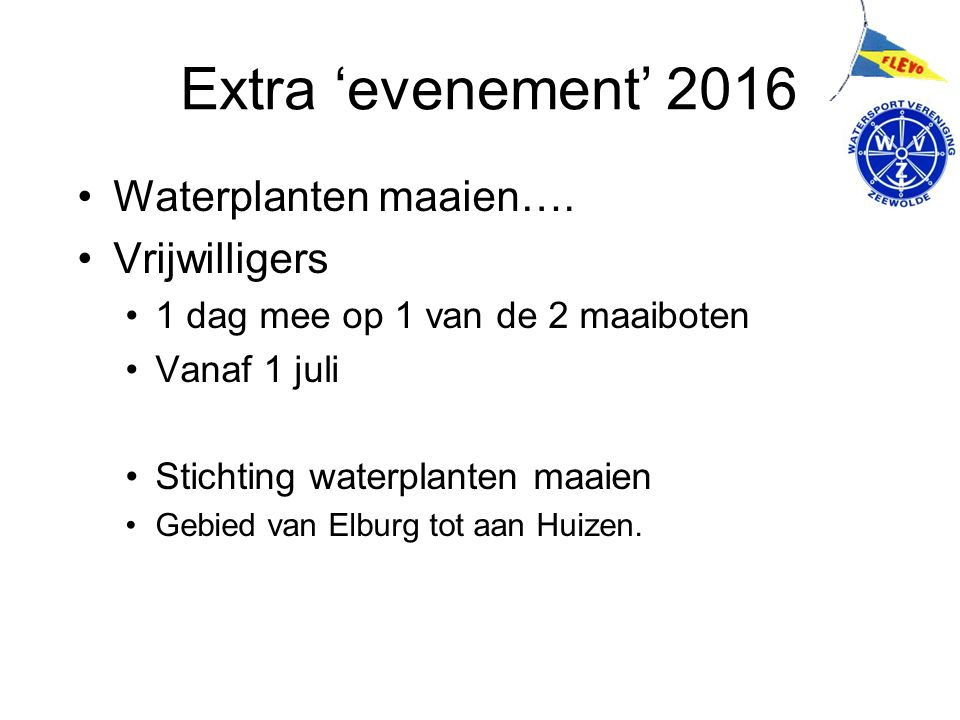 Extra 'evenement' 2016 Waterplanten maaien….