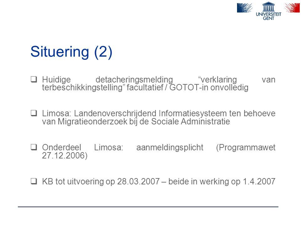 Limosa-melding (1): toepassingsgebied  gedetacheerde werknemers en hun werkgevers  gedetacheerde zelfstandigen  [ gedetacheerde (al dan niet zelfstandige) stagiairs en de instellingen waar zij hun studies of opleiding volgen]  universeel