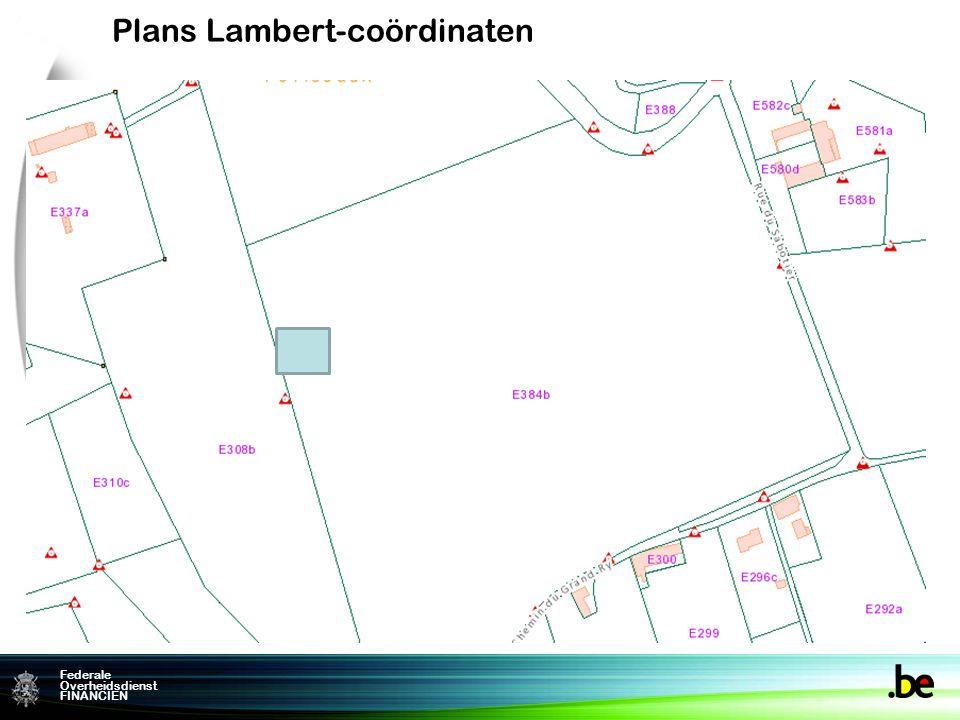 Federame Overheidsdienst FINANCIEN Federale Overheidsdienst FINANCIEN Plans Lambert-coördinaten