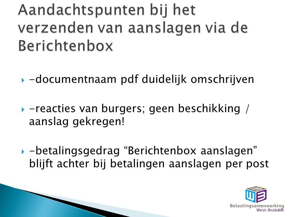  -documentnaam pdf duidelijk omschrijven  -reacties van burgers; geen beschikking / aanslag gekregen.