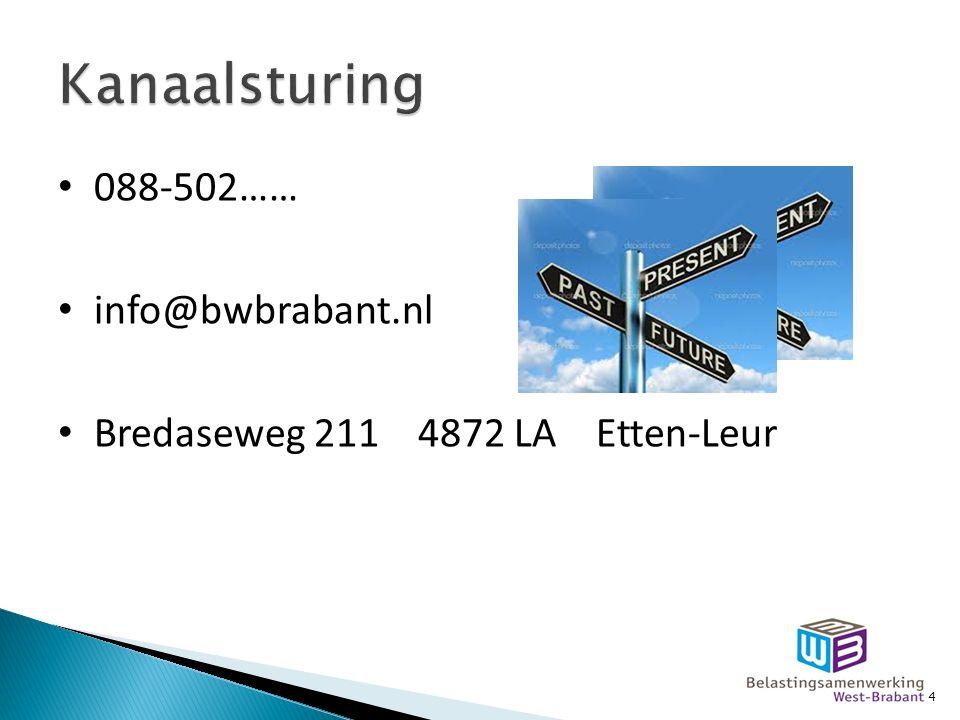 088-502…… info@bwbrabant.nl Bredaseweg 211 4872 LA Etten-Leur 4