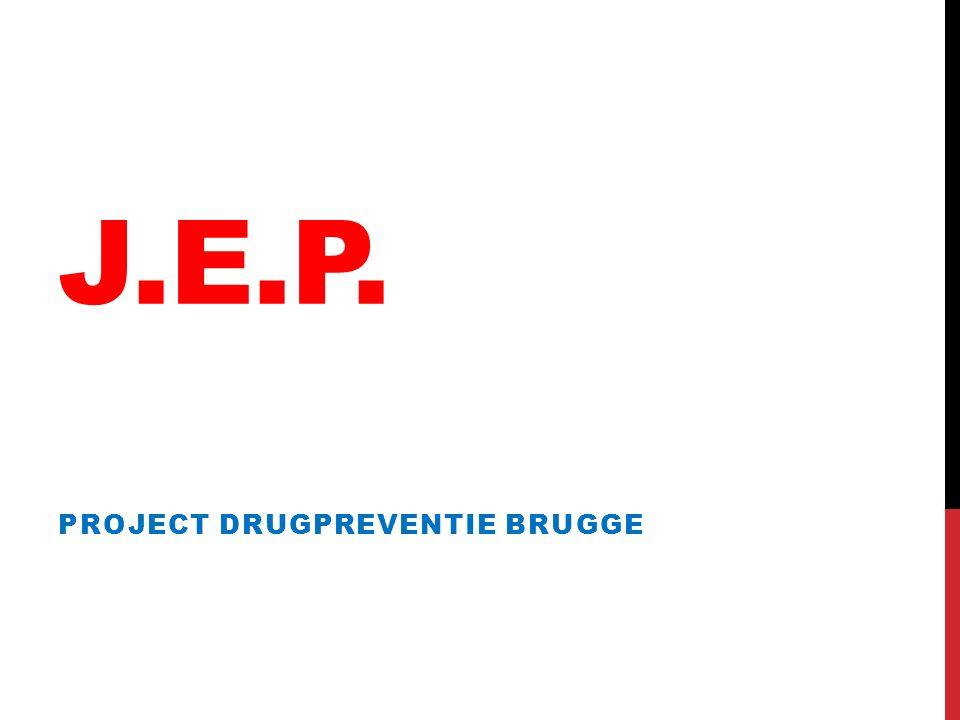 J.E.P. PROJECT DRUGPREVENTIE BRUGGE
