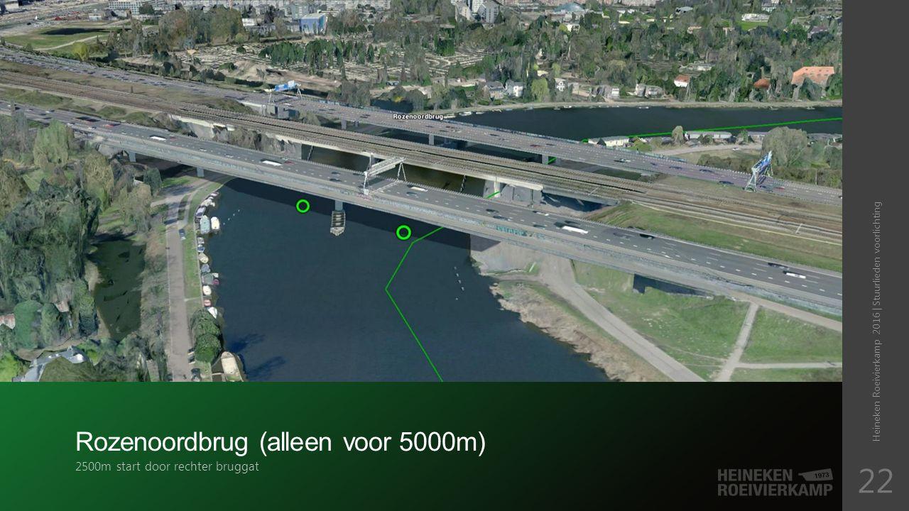 Rozenoordbrug (alleen voor 5000m) 2500m start door rechter bruggat Heineken Roeivierkamp 2016 | Stuurlieden voorlichting 22
