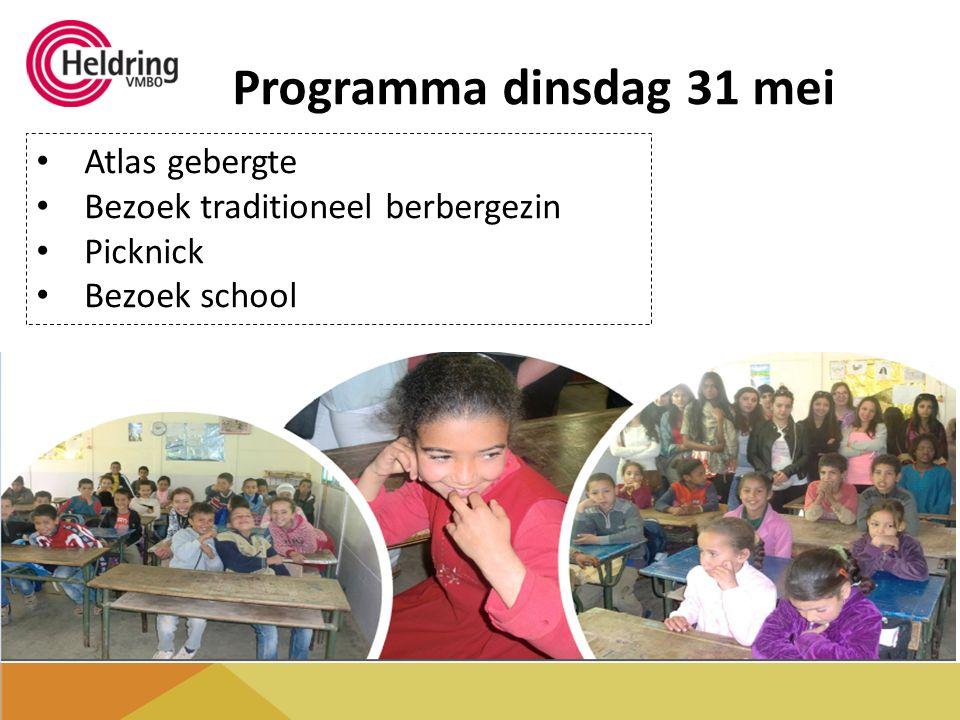 Programma dinsdag 31 mei Atlas gebergte Bezoek traditioneel berbergezin Picknick Bezoek school