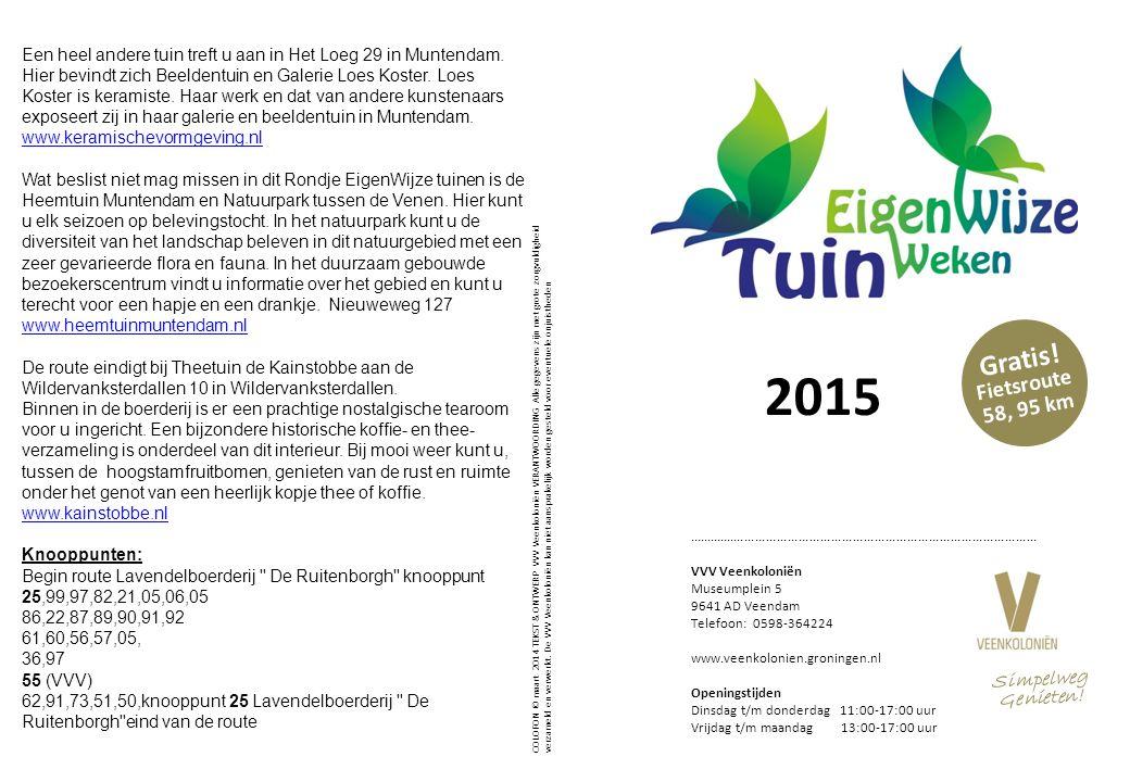 2015 Een heel andere tuin treft u aan in Het Loeg 29 in Muntendam.