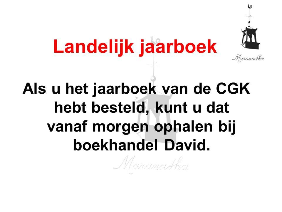 Als u het jaarboek van de CGK hebt besteld, kunt u dat vanaf morgen ophalen bij boekhandel David.