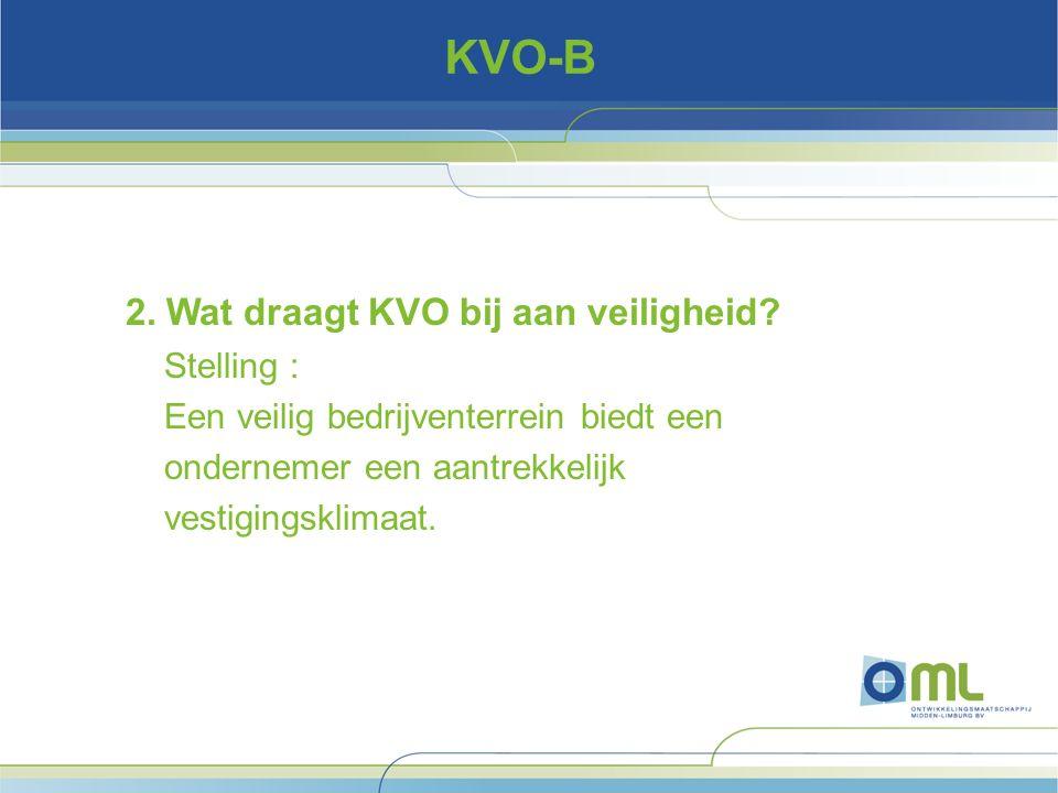 KVO-B 2. Wat draagt KVO bij aan veiligheid.