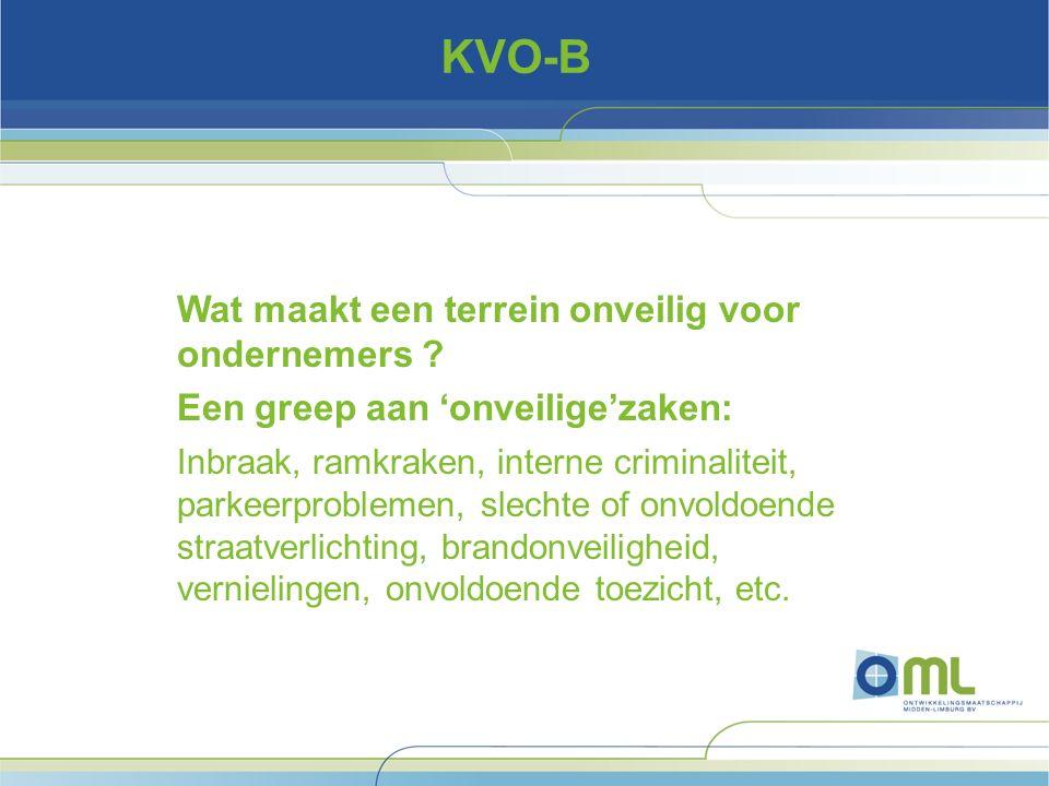 KVO-B Wat maakt een terrein onveilig voor ondernemers .
