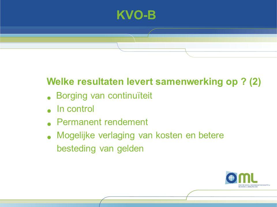KVO-B Welke resultaten levert samenwerking op .