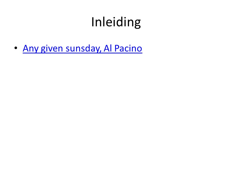 Inleiding Any given sunsday, Al Pacino