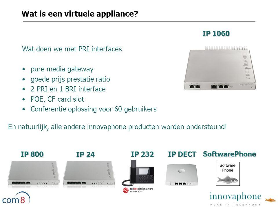 IP 1060 Wat doen we met PRI interfaces pure media gateway goede prijs prestatie ratio 2 PRI en 1 BRI interface POE, CF card slot Conferentie oplossing voor 60 gebruikers En natuurlijk, alle andere innovaphone producten worden ondersteund.