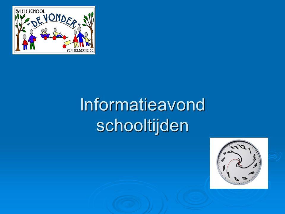 Informatieavond schooltijden