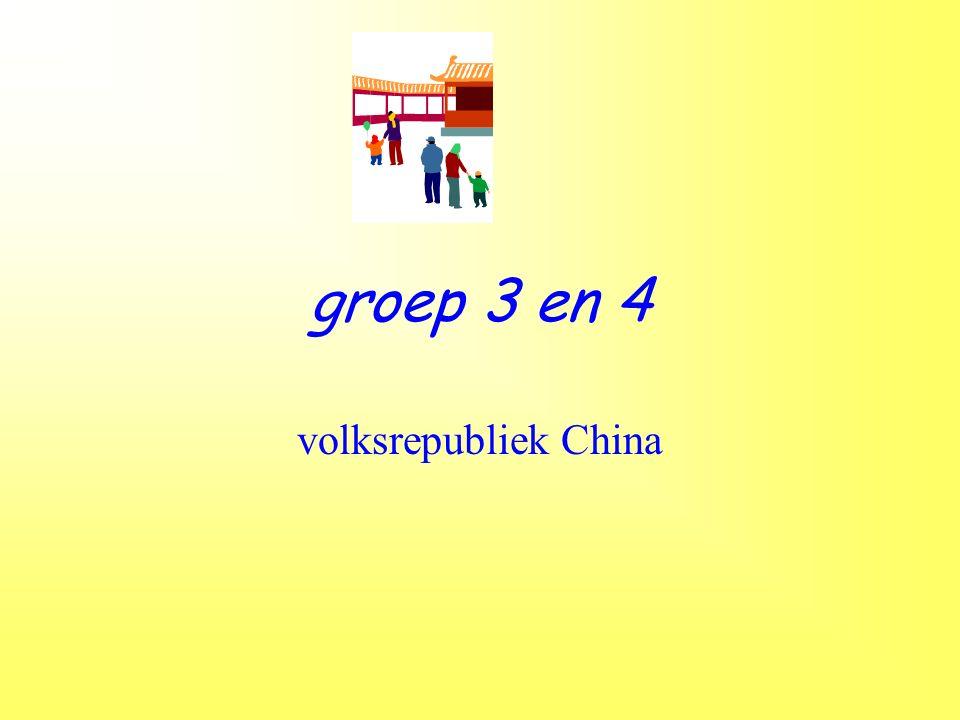 groep 3 en 4 volksrepubliek China