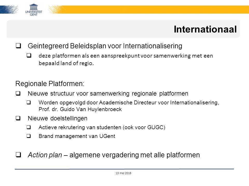  Geintegreerd Beleidsplan voor Internationalisering  deze platformen als een aanspreekpunt voor samenwerking met een bepaald land of regio. Regional