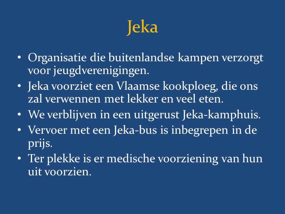 Jeka Organisatie die buitenlandse kampen verzorgt voor jeugdverenigingen.