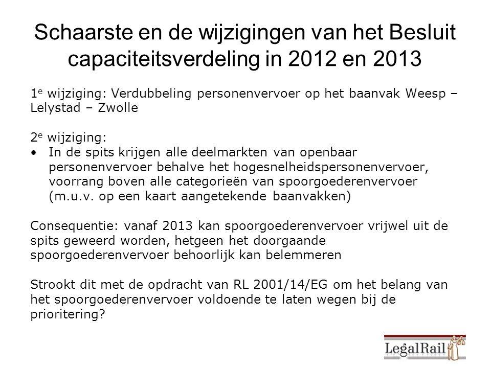 1 e wijziging: Verdubbeling personenvervoer op het baanvak Weesp – Lelystad – Zwolle 2 e wijziging: In de spits krijgen alle deelmarkten van openbaar personenvervoer behalve het hogesnelheidspersonenvervoer, voorrang boven alle categorieën van spoorgoederenvervoer (m.u.v.