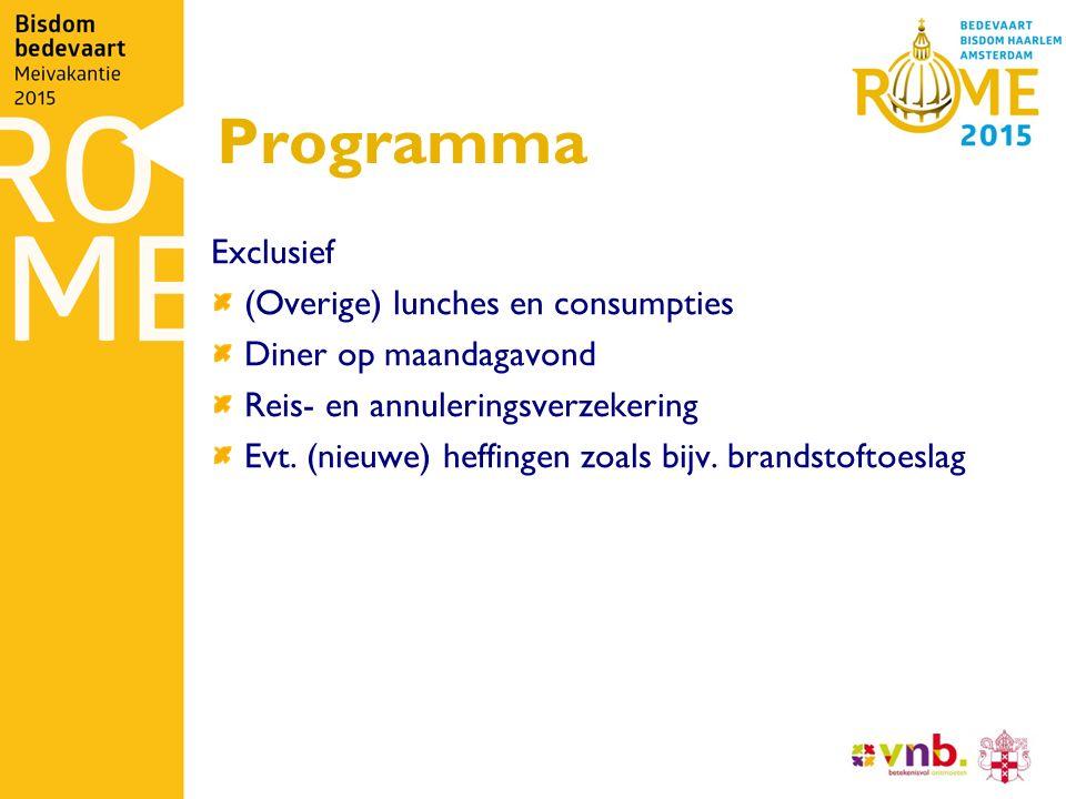 Programma Exclusief (Overige) lunches en consumpties Diner op maandagavond Reis- en annuleringsverzekering Evt. (nieuwe) heffingen zoals bijv. brandst