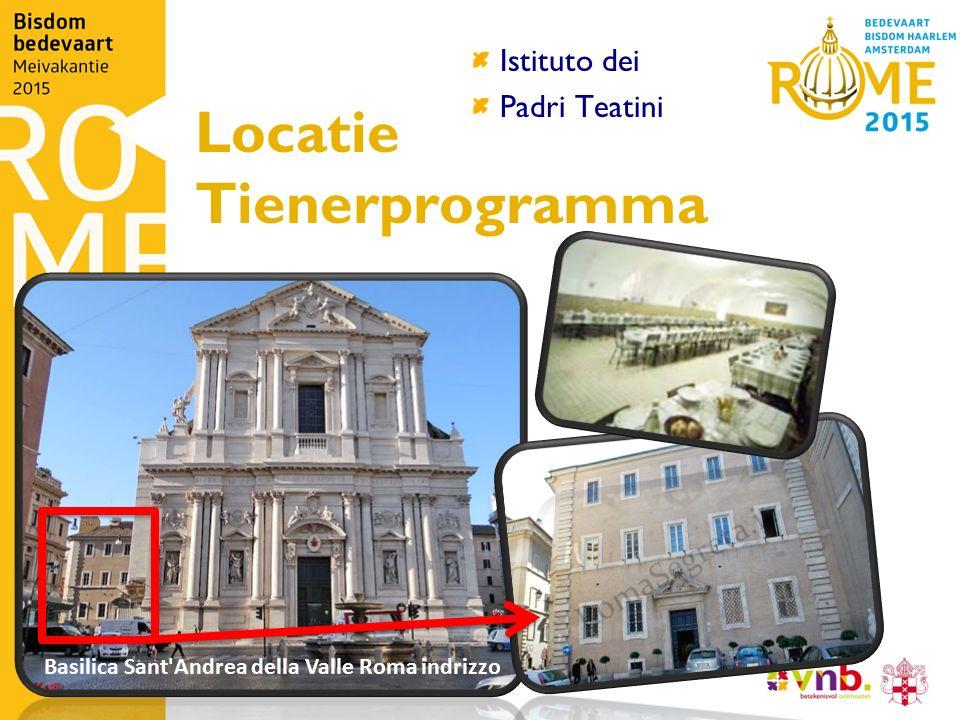 Locatie Tienerprogramma Istituto dei Padri Teatini Basilica Sant'Andrea della Valle Roma indrizzo