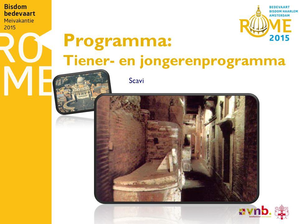 Programma: Tiener- en jongerenprogramma Scavi