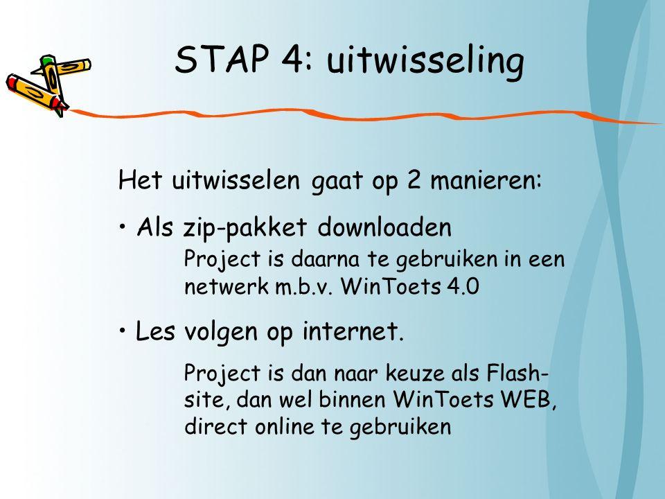 STAP 4: uitwisseling Het uitwisselen gaat op 2 manieren: Als zip-pakket downloaden Project is daarna te gebruiken in een netwerk m.b.v.