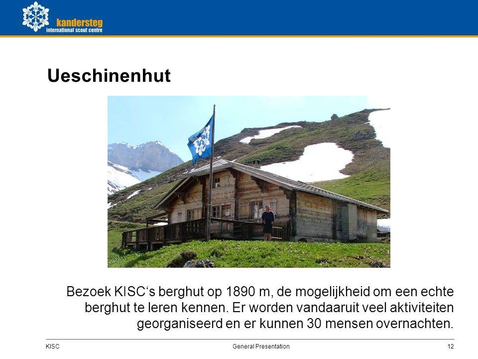 KISC General Presentation12 Ueschinenhut Bezoek KISC's berghut op 1890 m, de mogelijkheid om een echte berghut te leren kennen.