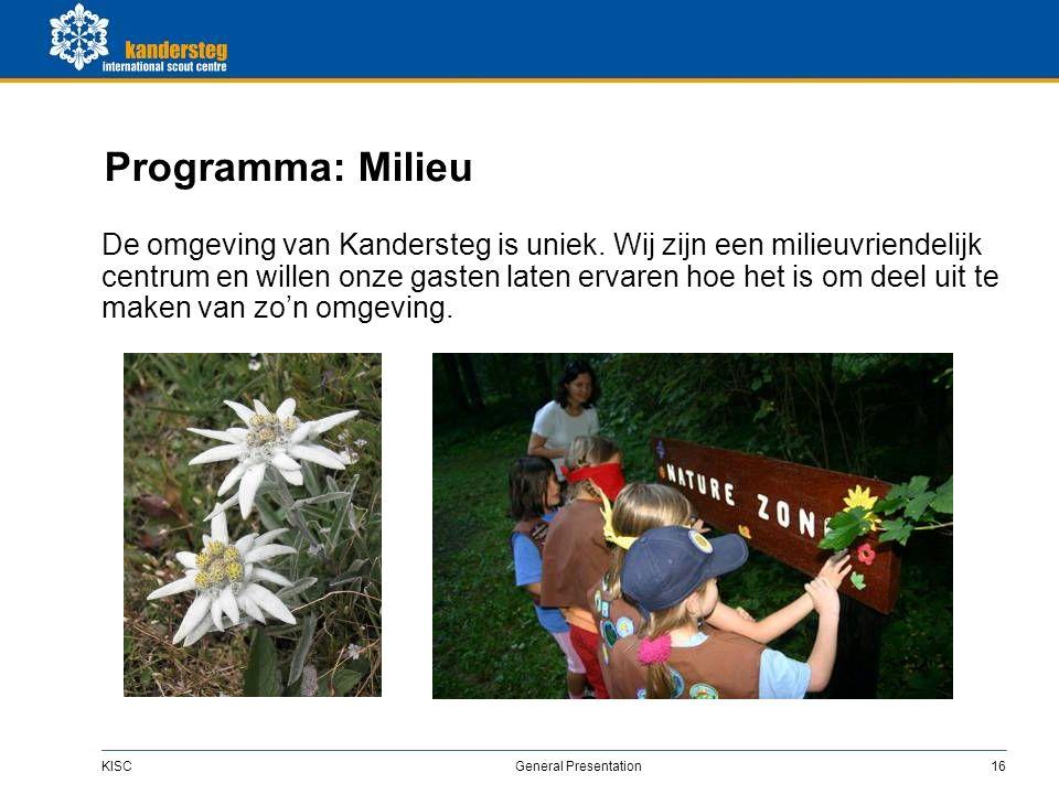 KISC General Presentation16 Programma: Milieu De omgeving van Kandersteg is uniek.