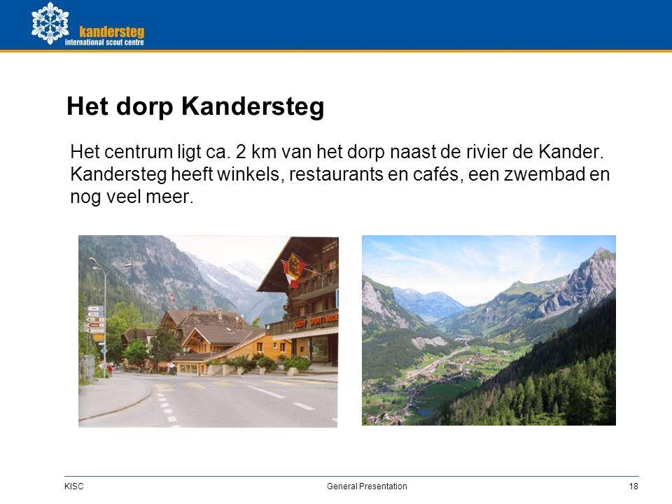 KISC General Presentation18 Het dorp Kandersteg Het centrum ligt ca.