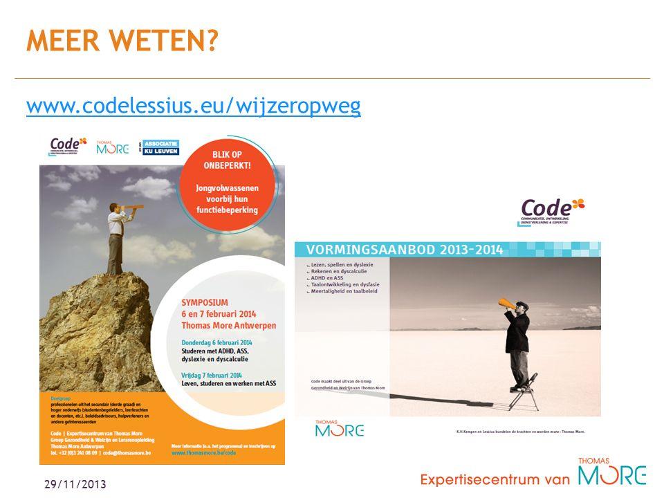 www.codelessius.eu/wijzeropweg MEER WETEN 29/11/2013