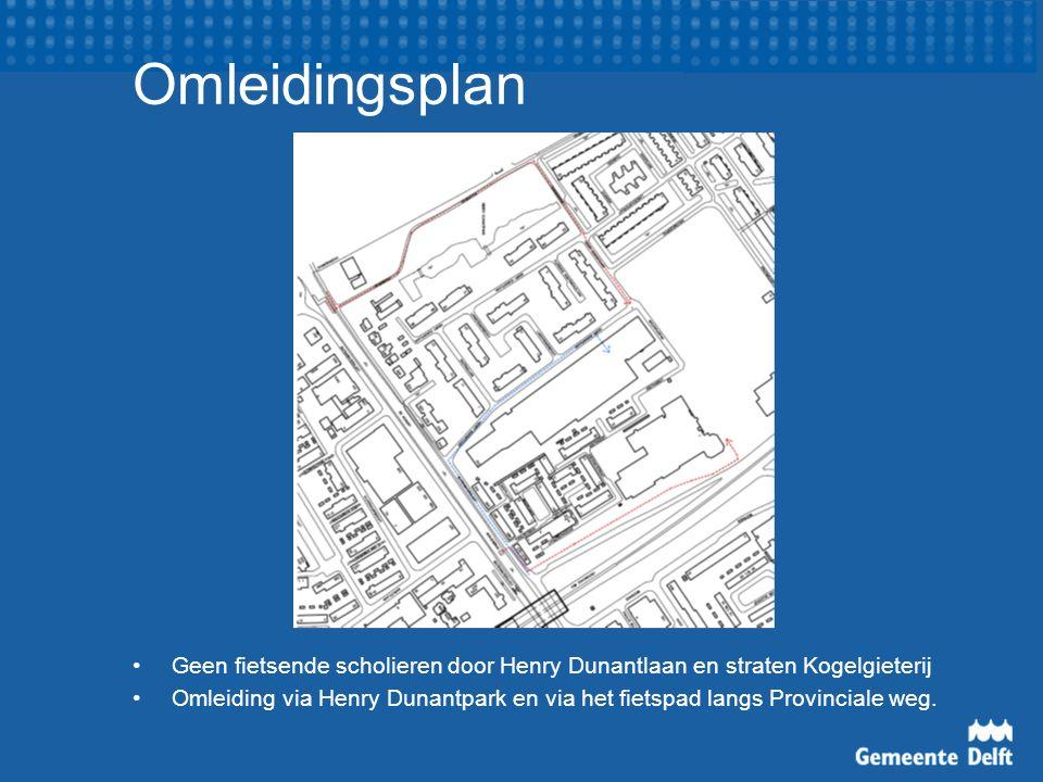 Omleidingsplan Geen fietsende scholieren door Henry Dunantlaan en straten Kogelgieterij Omleiding via Henry Dunantpark en via het fietspad langs Provinciale weg.