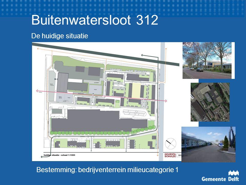 Buitenwatersloot 312 De huidige situatie Bestemming: bedrijventerrein milieucategorie 1