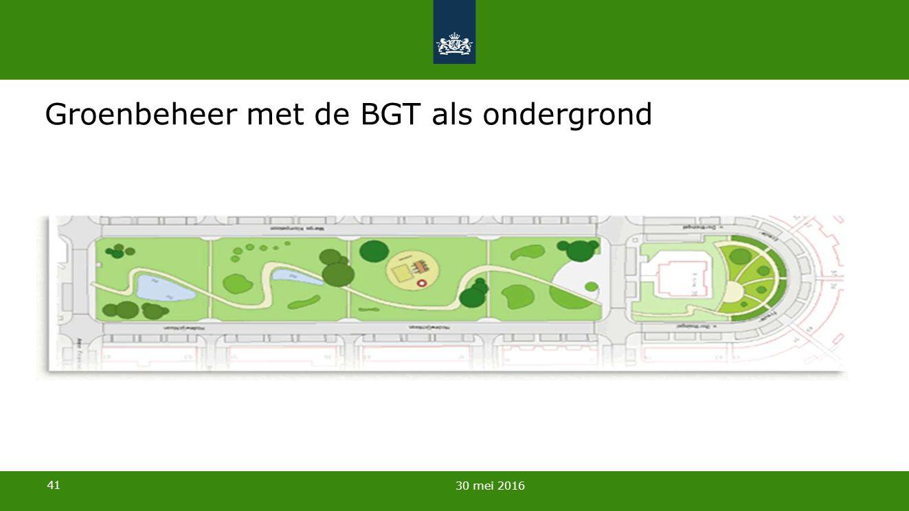 41 Groenbeheer met de BGT als ondergrond 30 mei 2016