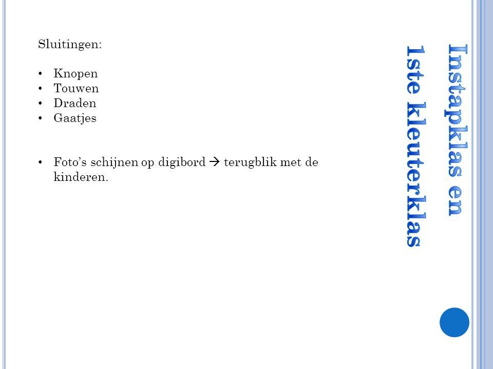 Sluitingen: Knopen Touwen Draden Gaatjes Foto's schijnen op digibord  terugblik met de kinderen.